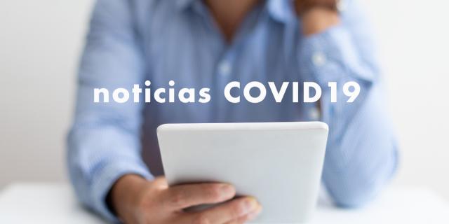 ÚLTIMAS MEDIDAS GENERALES TOMADAS POR EL COVID-19
